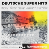 Favorieten expres : Deutsche super hits
