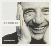 Rocco 80 : ik deed mijn best