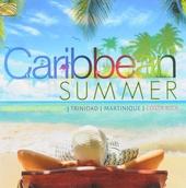 Caribbean summer : Dominican Republic, Trinidad, Martinique, Costa Rica ...