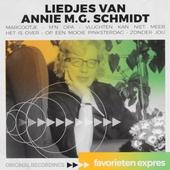Favorieten expres : Liedjes van Annie M.G. Schmidt