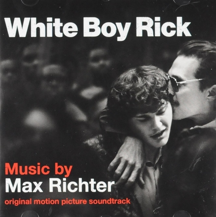 White boy Rick : original motion picture soundtrack