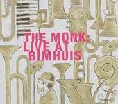 The Monk live at Bimhuis