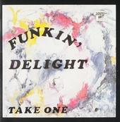 Funkin' delight take one