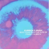 Kubrick's music : selections from the films of Stanley Kubrick