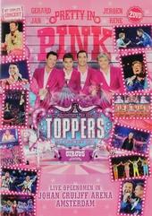 Toppers in concert 2018 : het meezingfeest van het jaar : pretty in pink : the circus edition : het complete concer...