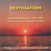 Destination : Fellside recordings 1976-2018