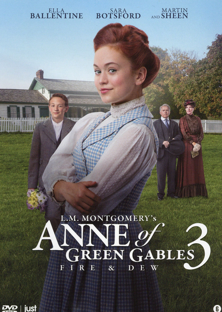 Anne of Green Gables 3 : fire & dew