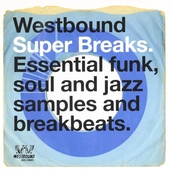 Westbound super breaks : Essential funk soul and jazz samples and breakbeats