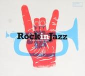 Rock in jazz : A jazz tribute to rock