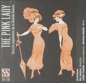 The pink lady : succès populaires de la Grande Guerre