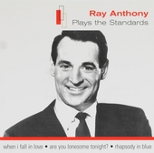 Ray Anthony plays the standards