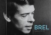 Brel intégrale : Enregistrements originaux 1953-1977