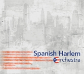The Spanish Harlem Orchestra