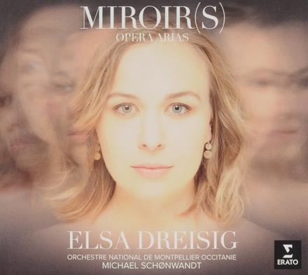 Miroir(s) : opera arias