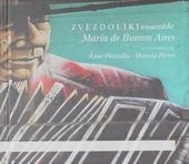 María de Buenos Aires : Un tangoperita de Ástor Piazzolla - Horacio Ferrer