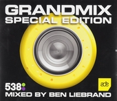 Grandmix special edition : Mixed by Ben Liebrand