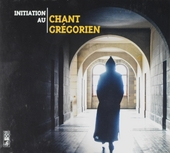 Initiation au chant grégorien