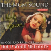 The MGM sound : A lovely afternoon ; Hollywood melodies