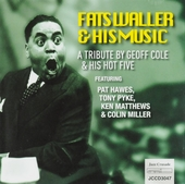 Fats Waller & his music : A tribute by Geoff Cole & His Hot Five