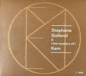 Stéphane Galland & (the mystery) of Kem