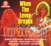 When the levee breaks : 60 songs that influenced Led Zeppelin