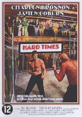 Hard times / directed by Walter Hill ; written by Walter Hill [e.a.]