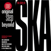 One original step beyond : the story of ska