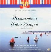Mannenkoor Urker Zangers : Jubileum-album 50 jaar - Live vanuit de Bethelkerk op Urk