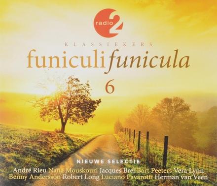 Funiculi funicula : Radio 2 klassiekers. 6