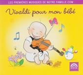 Vivaldi pour mon bébé