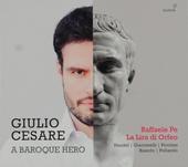 Giulio Cesare : A baroque hero