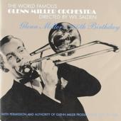 Glenn Miller's 100th birthday