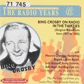 Bing Crosby on radio in the thirties