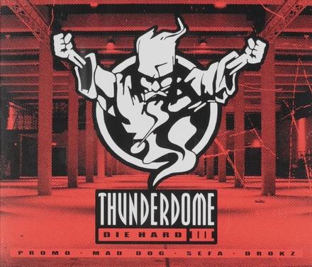 Thunderdome : Die hard. vol.3