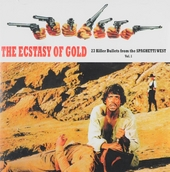The ecstasy of gold : 23 Killer bullets from the spaghetti west. vol.1