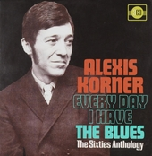 Everyday I have the blues : The sixties anthology