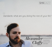 Standards : What are you doing the rest of your life?