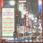 Classical Broadway : Coleman, Strouse, Kander, Schmidt