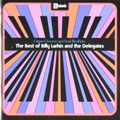 Organ grooves and soul brothers : The best of Billy Larkin and The Delegates