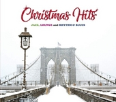 Christmas hits : jazz, lounge and rhythm & blues