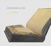 Splendor da ciel : rediscovered music from a Florentine trecento manuscript