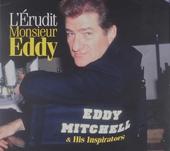 L'érudit monsieur Eddy and his inspirators
