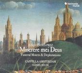 Miserere mei Deus : funeral motets & deplorations
