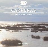 Carreras : Spanische Lieder