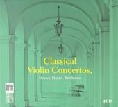 Classical violin concertos : Mozart, Haydn, Beethoven