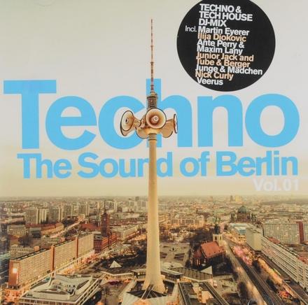 Techno : the sound of Berlin. vol.1