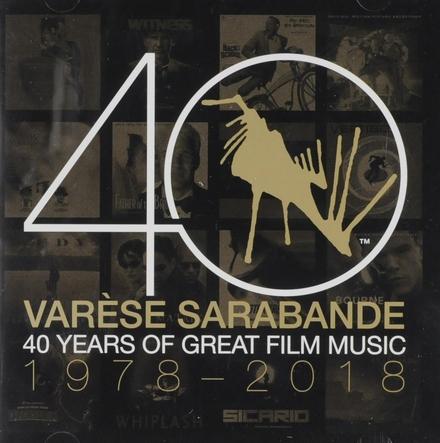 Varèse Sarabande : 40 years of great film music 1978-2018
