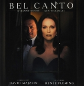 Bel canto : original motion picture soundtrack