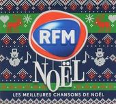 RFM Noël : Les meilleures chansons de Noël