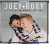 The singer and the song : The best of Joey and Rory